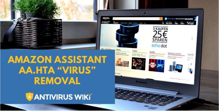 """Amazon Assistant aa.hta """"Virus"""" Removal"""