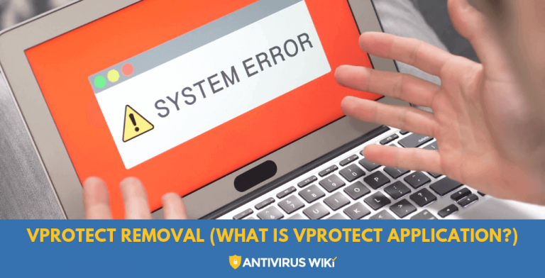 Vprotect Removal (What is vprotect application)